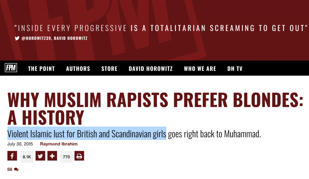 "Horowitz website article: ""Why Muslim Rapists Prefer Blondes"""
